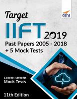 TARGET IIFT 2019  Past Papers 2005   2018    5 Mock Tests 11th Edition PDF