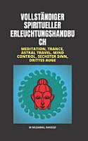 Vollst  ndiger Spiritueller Erleuchtungshandbuch PDF
