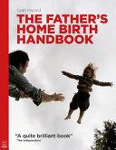 The Father s Home Birth Handbook