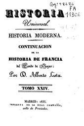 Historia moderna: Continuacion de la histroia de Francia, Volumen 24