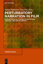 Perturbatory Narration in Film