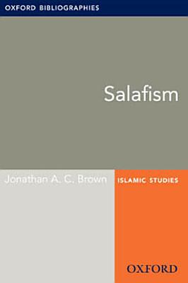 Salafism  Oxford Bibliographies Online Research Guide PDF