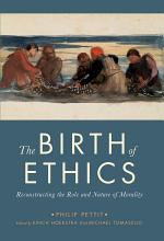 The Birth of Ethics
