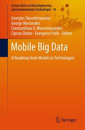 Mobile Big Data: A Roadmap from Models to Technologies