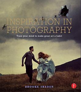Inspiration in Photography Book