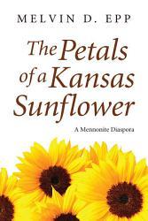 The Petals of a Kansas Sunflower PDF