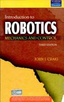 Introduction To Robotics  Mechanics And Control  3 E PDF