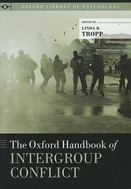 The Oxford Handbook of Intergroup Conflict PDF