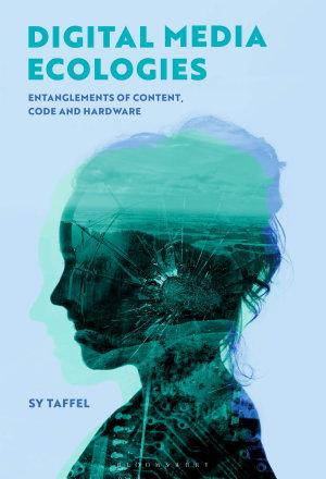 Digital Media Ecologies