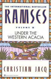 Ramses: Under the Western Acacia -: Volume 5