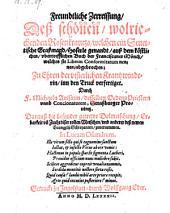 Freundtliche Zerreissung deß schönen ... Rosenkrantzs, welchen ein Stuettische Graßmagd ... auß dem .. Buch der Franciscaner Mönch, welches sie Librum Conformitatum nennen, abgebrochen (etc.)