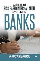 A Guide to Risk Based Internal Audit System in Banks PDF