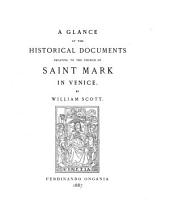 A Glance at the Historical Documents Relating to the Church of Saint Mark in Venice