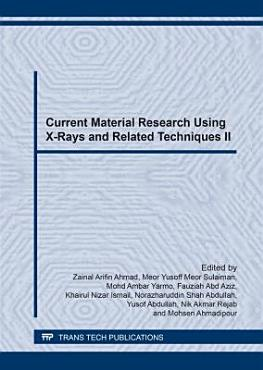 Current Material Research Using X Rays and Related Techniques II PDF