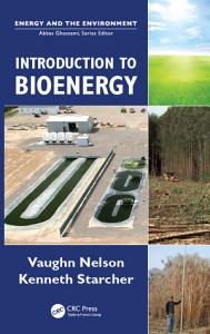 Introduction to Bioenergy