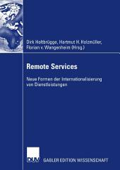 Remote Services: Neue Formen der Internationalisierung von Dienstleistungen