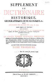 Supplément au Dictionnaire historique, geographique, genealogique, etc. (de Moreri) des éditions de Basle de 1732 & 1733... (par Pierre Roques): Volume1
