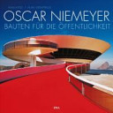 Oscar Niemeyer   Bauten f  r die   ffentlichkeit PDF