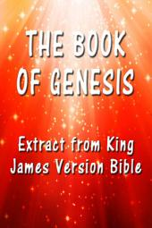 The Book of Genesis: Extract from King James Version Bible