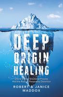 Deep Origin Healing PDF