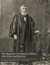 The Magazine of American History with Notes and Queries: Volume 20