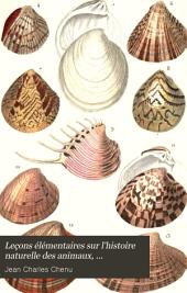 Leçons Élémentaires Sur L'histoire Naturelle Des Animaux, Conchyliologie: Précédées D'un Aperçu Général Sur la Zoologie