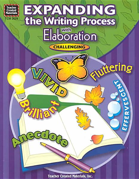 Expanding the Writing Process with Elaboration PDF