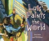 Luis Paints the World