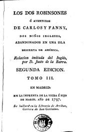 Los Dos Robinsones, ó, Aventuras de Cárlos y Fanny, dos niños ingleses abandonados en una isla de América