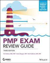 PMP Project Management Professional Exam Review Guide: Edition 3