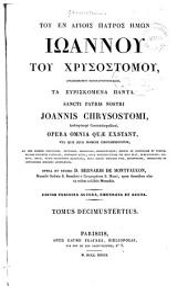Toy en hagiois patros imon Ioannoy toy Xrysostomoy, ta eyriskomena panta: Volume 13, Part 1
