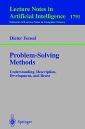 Problem-Solving Methods: Understanding, Description, Development, and Reuse