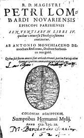 Sententiarum libri IV ... ab Antonio Monchiaceno Demochare Rossonaeo... recogniti
