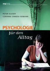 Psychologie für den Alltag: Wie man Probleme wirklich bewältigen kann