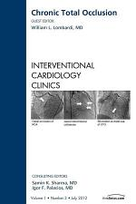 Chronic Total Occlusion, An issue of Interventional Cardiology Clinics - E-Book