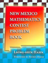 New Mexico Mathematics Contest Problem Book