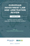 European Investment Law and Arbitration Review: Volume 5 (2020), Published Under the Auspices of Queen Mary University of London and Efila