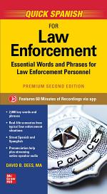 Quick Spanish for Law Enforcement, Premium Second Edition