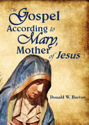 The Gospel According to Mary  Mother of Jesus PDF