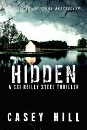 Hidden (CSI Reilly Steel #3)