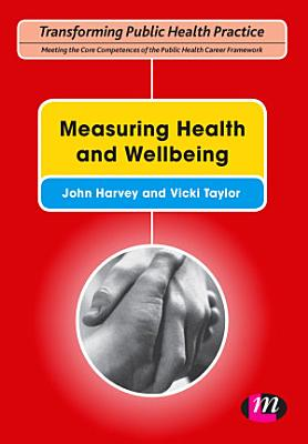 Measuring Health and Wellbeing