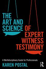 The Art and Science of Expert Witness Testimony