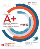CompTIA A  Certification Study Guide  Ninth Edition  Exams 220 901   220 902  PDF