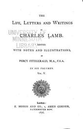 The Life, Letters and Writings of Charles Lamb: Volume 5