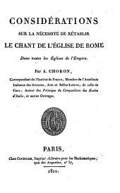 Considérations sur la nécessité de rétablir le chant de l'église de Rome dans toutes les églises de l'Empire