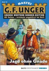 G. F. Unger Sonder-Edition - Folge 075: Jagd ohne Gnade