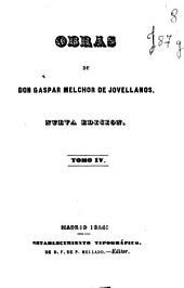 Obras de Don Gaspar Melchor de Jovellanos: Volumen 4
