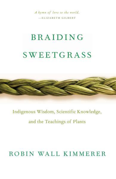 Download Braiding Sweetgrass Book