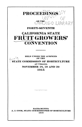 Proceedings of the ... Fruit-Growers' Convention of the State of California: Volume 47