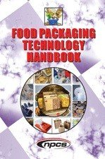 Food Packaging Technology Handbook  2nd Revised Edition  PDF